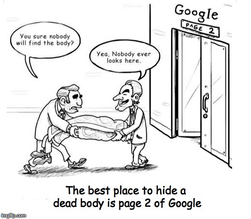 People do not click on page 2 of Google